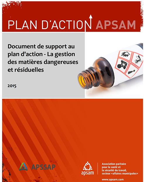 APSSAP/APSAM – Document de support au plan d'action. La gestion des matières dangereuses et résiduelles