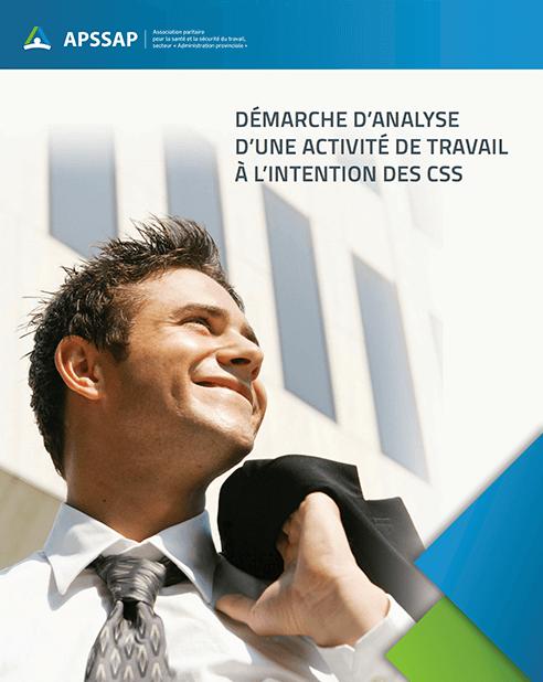 Guide : Démarche d'analyse d'une activité de travail à l'intention des CSS