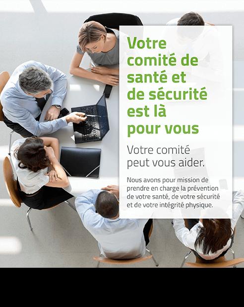 Affiche : Votre comité de santé et de sécurité est là pour vous