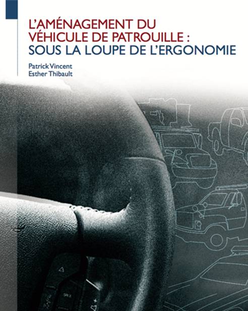 Guide : L'aménagement du véhicule de patrouille : sous la loupe de l'ergonomie
