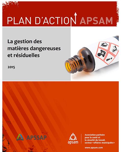 APSSAP/APSAM – Plan d'action. La gestion des matières dangereuses et résiduelles